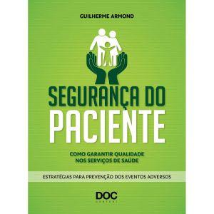 seguranca_do_paciente_como_garantir_qualidade_nos_servicos_de_saude_238_1_20161021110108